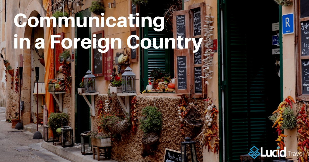 Communicating in a Foreign Country