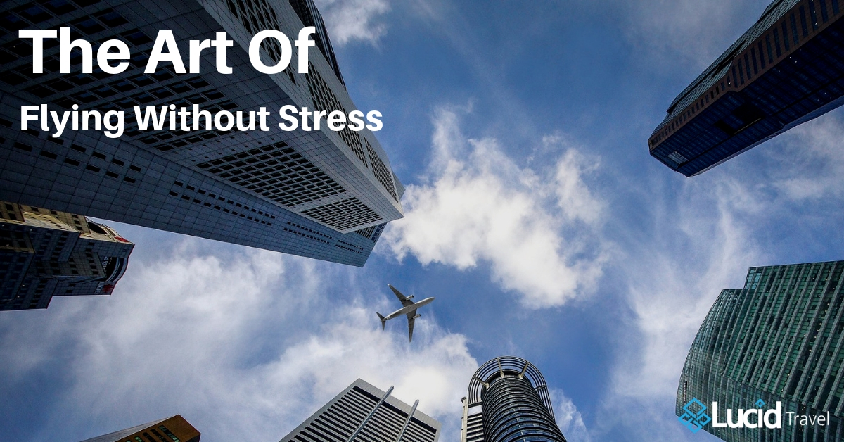 The Art of Flying Without Stress
