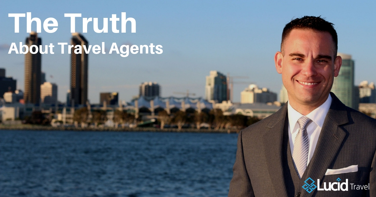 The Truth About Travel Agents