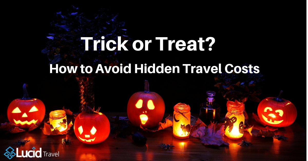 Trick or Treat? How to Avoid hidden Travel Costs