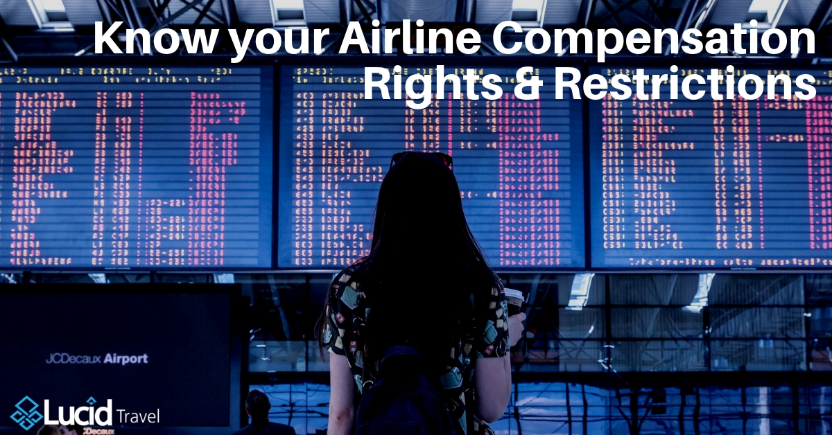 Know your Airline Compensation Rights & Restrictions