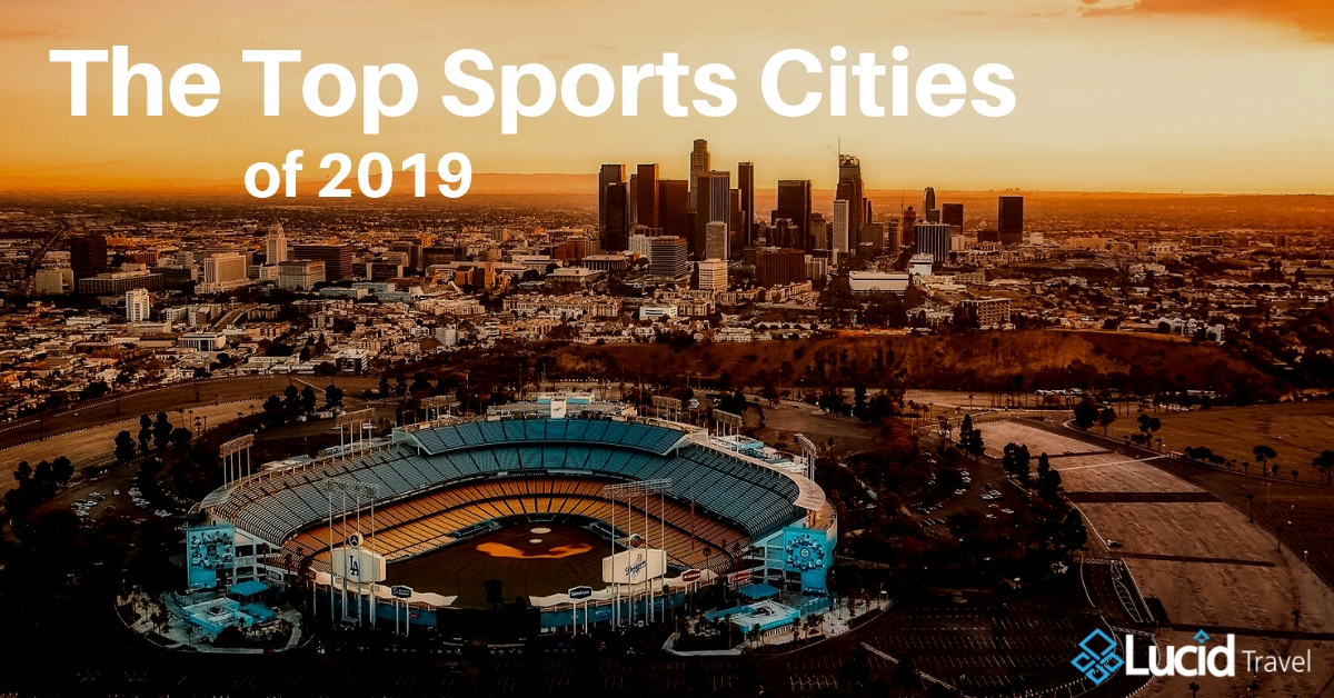 The Top Sports Cities of 2019