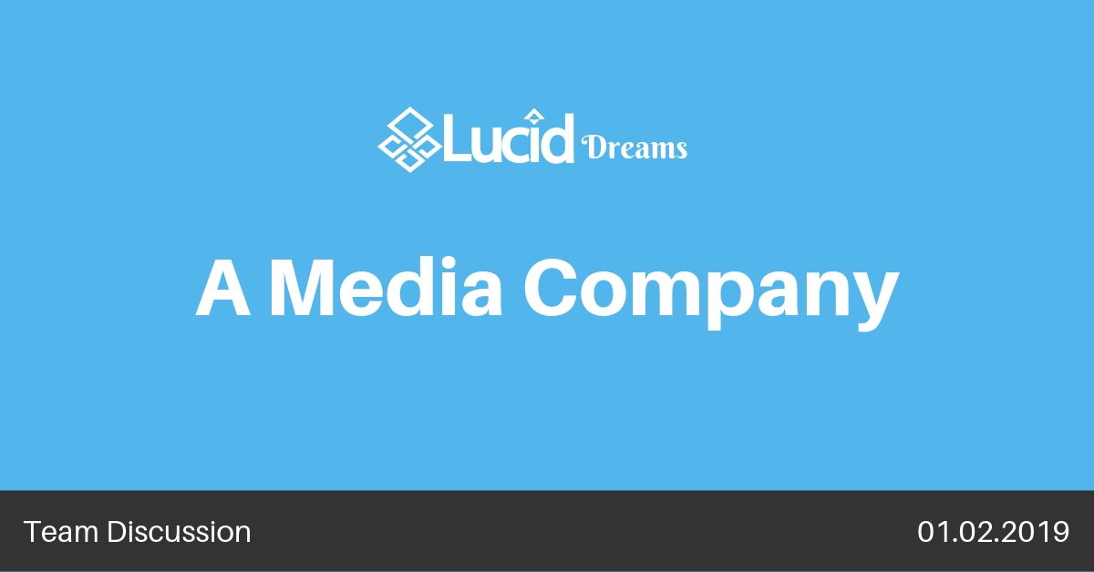 Lucid Travel as a Media Company